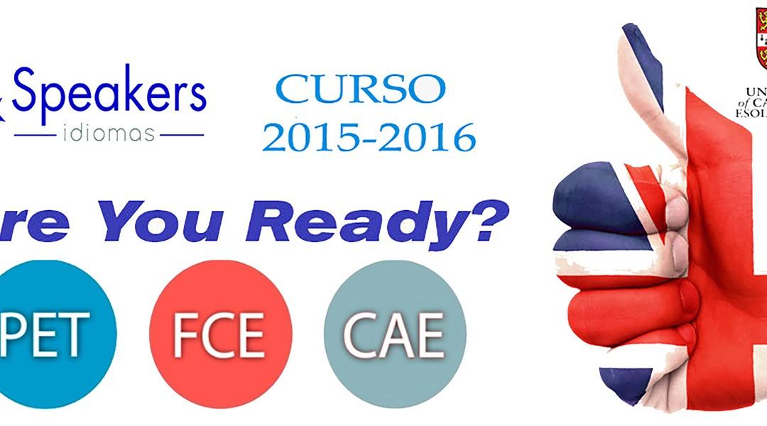 Preparación de exámenes Cambridge English. ARE YOU READY?