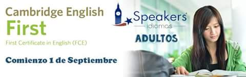 FCE first inglés SPEAKERS IDIOMAS adultos cambridge