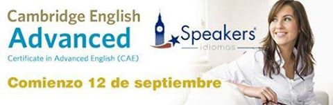 CAE advanced inglés SPEAKERS IDIOMAS adultos cambridge