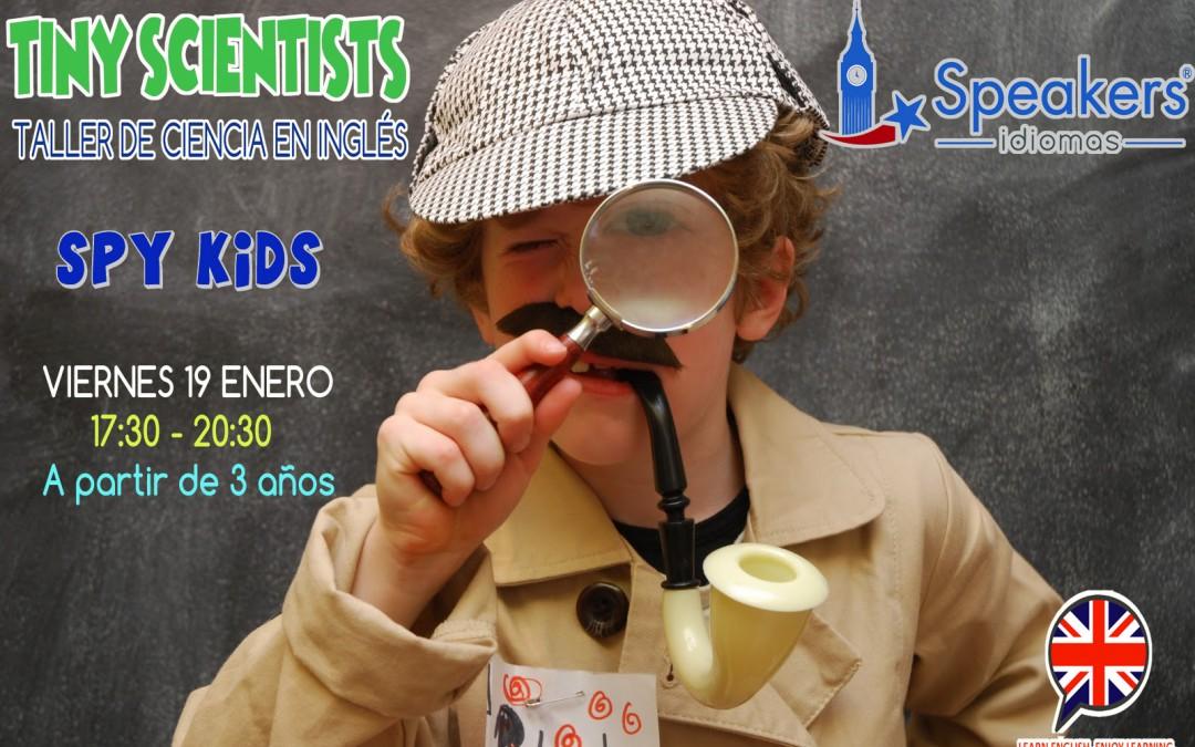 """TINY SCIENTISTS  """"SPY KIDS"""""""
