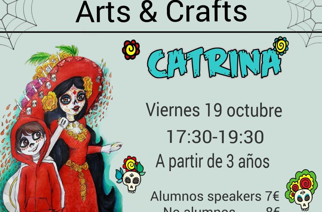 """ARTS & CRAFTS  """"CATRINA"""""""