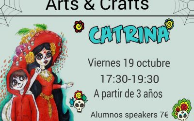 "ARTS & CRAFTS  ""CATRINA"""